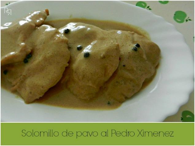 """""""Solomillo de pavo al Pedro Ximenez"""""""