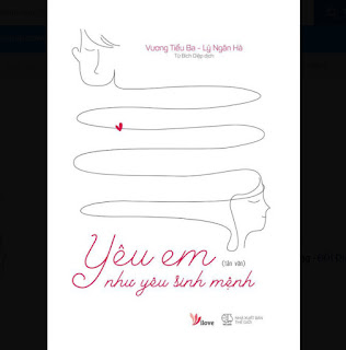 Yêu Em Như Yêu Sinh Mệnh ebook PDF-EPUB-AWZ3-PRC-MOBI