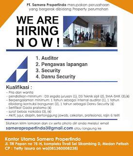 Auditor - Pengawas Lapangan - Security PT Samera Propertindo