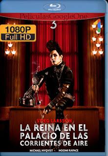 Millennium 3: La Reina En El Palacio De Las Corrientes De Aire [2009] [1080p BRrip] [Latino-SUECO] [LaPipiotaHD]