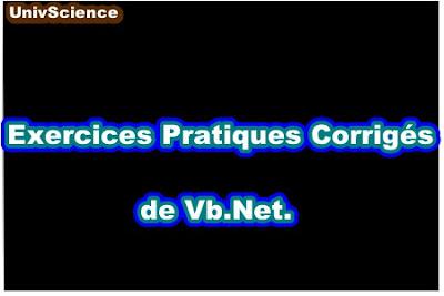 Exercices Pratiques Corrigés de Vb.Net.