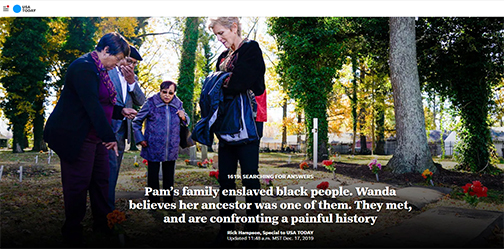 Snapshot from USA Today feature, image of Wanda and Pam at a cemetery with other Tucker family in view.  Headline: Pam's family enslaved black people.  Wanda believes her ancestor was one of them. They met and are confronting a painful history.