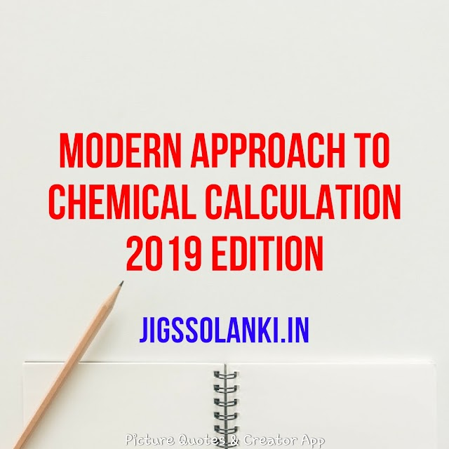 MODERN APPROACH TO CHEMICAL CALCULATION BY R C MUKHERJEE 2019 EDITION