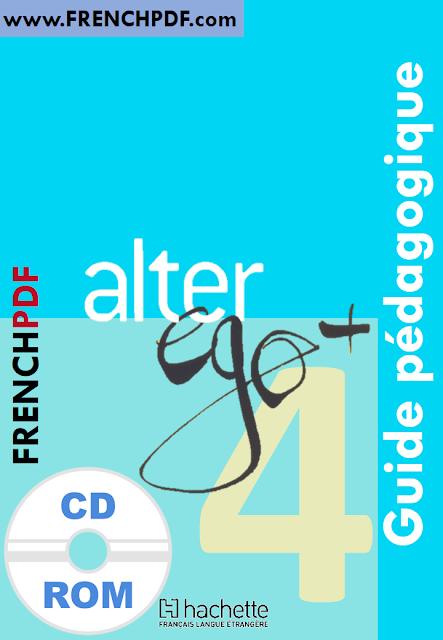 Télécharger Alter ego 4 B2 pdf méthode de français + CD audio et le cahier d'activites gratuitement