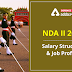 NDA Salary 2021: Structure and Job Profile of Army/Navy/Air Force