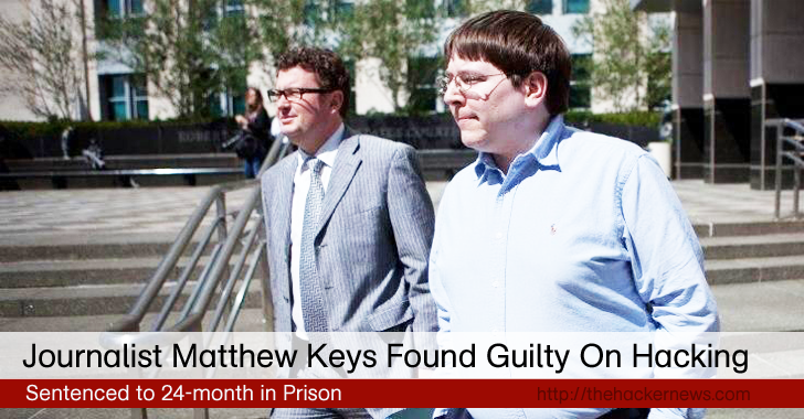 Journalist Matthew Keys gets 2-Year Prison term for helping Anonymous Hackers
