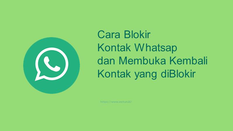 blokir kontak whatsapp dan membuka blokir whatsapp