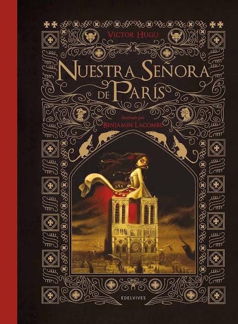 Benjamin Lacombe Portada del Libro Nuestra señora de París II