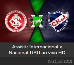 Assistir Internacional x Nacional do Uruguai ao vivo grátis dia 31-07-2019 às 19h15 - Copa Libertadores da América - Transmissão da FOX SPORTS (FUTEMAX)