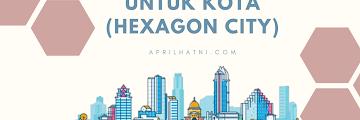 Kontribusi Untuk Kota (Hexagon City)