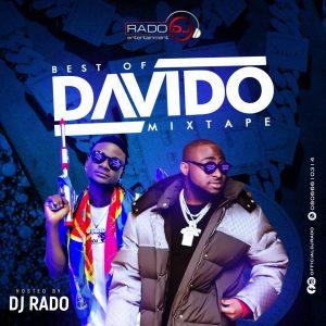 DJ Mix: DJ Rado – Best Of Davido Mixtape