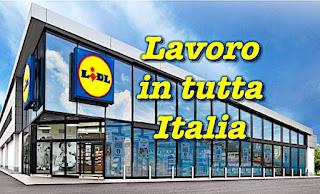 adessolavoro.blogspot.com - Lidl lavoro in tutta Italia