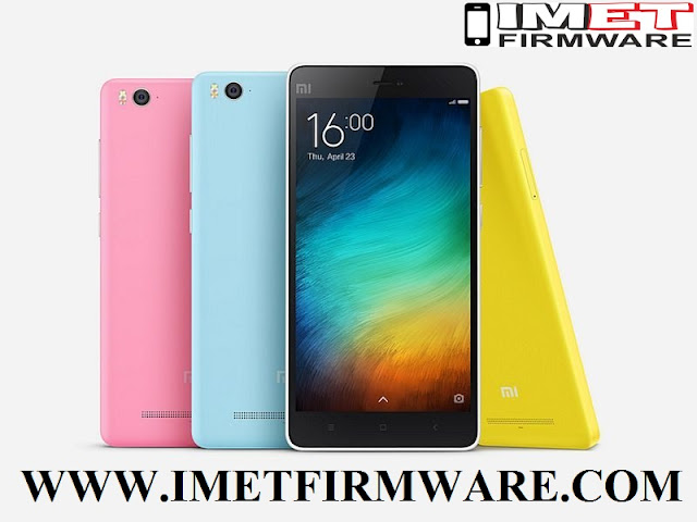 Xiaomi Mi 4i Flash File Firmware Stock Rom - IMET Mobile