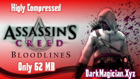 Android এ খেলুন Assassin's Creed: Bloodlines -PSP গেমস 62MB Highly Compressed 18
