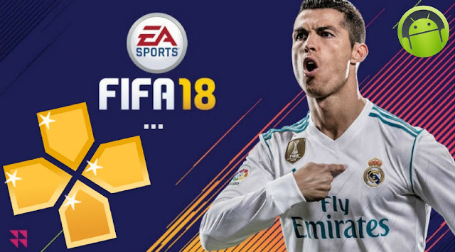 Download FIFA 18 Offline PPSSPP for Android