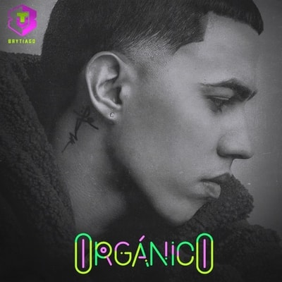 Brytiago - Orgánico (2020) - Album Download, Itunes Cover, Official Cover, Album CD Cover Art, Tracklist, 320KBPS, Zip album