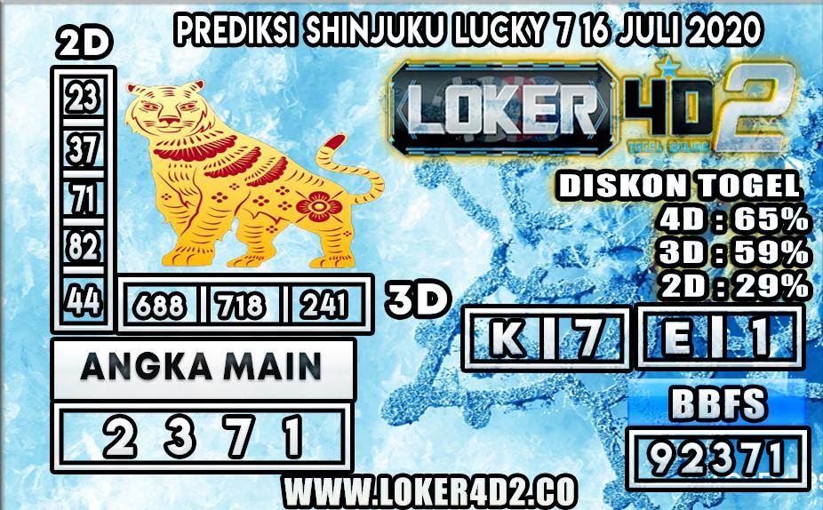 PREDIKSI TOGEL LOKER4D2 SHINJUKU LUCKY 7 16 JULI 2020