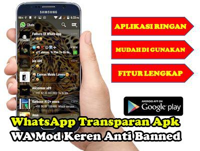 WhatsApp Transparan Apk Gratis Versi Yang Paling Baru