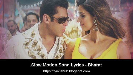 Slow Motion Song Lyrics - Bharat   Salman Khan,Disha Patani   Vishal & Shekhar   T-Series   Lyricishub