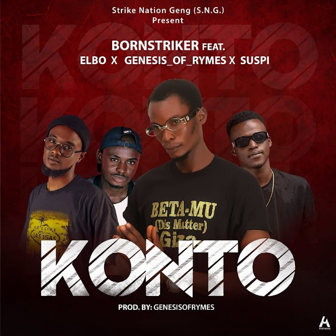 [Music] BornStriker Ft Elbo , Genesisofrhymes and Suspi - Konto (prod. Genesisofrhyme) #Arewapublisize