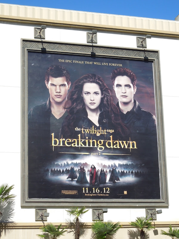 Twilight Saga Breaking Dawn Part 2 movie billboard