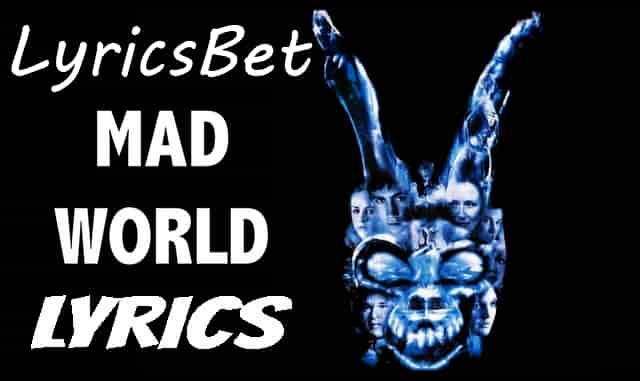 Mad World Lyrics