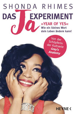 https://www.randomhouse.de/Paperback/Das-Ja-Experiment-Year-of-Yes/Shonda-Rhimes/Heyne/e508981.rhd