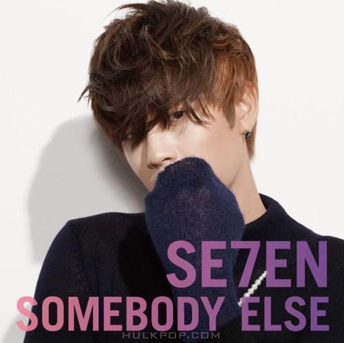 SE7EN – SOMEBODY ELSE – EP (FLAC)