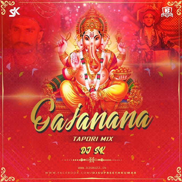 Gajanana (Tapori Mix) – DJ SK
