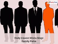 Dody Irawan Wisnu Mage Family Pulsa