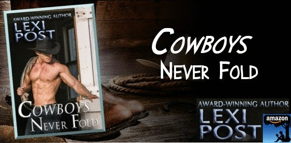 Cowboys Never Fold by Lexi Post