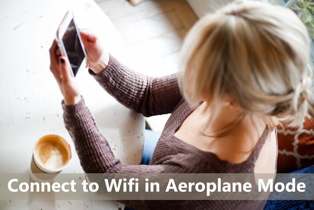 How To connect to wifi in Aeroplane Mode in Hindi