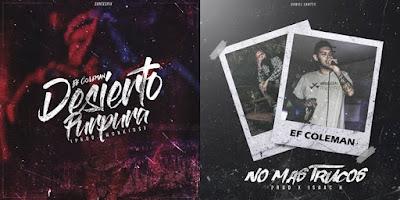 Singles: Ef Coleman - Desierto Purpura + No Más Trucos [2017]