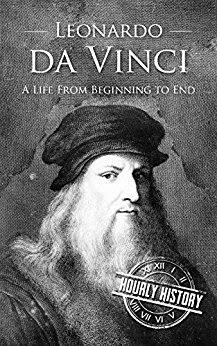 Review: Leonardo da Vinci: A Life From Beginning to End by Hourly History