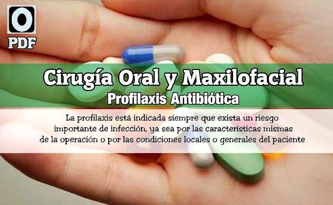 PDF: Profilaxis antibiótica en Cirugía Oral y Maxilofacial
