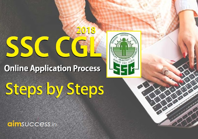 How to Apply SSC CGL Online 2018 Steps by Steps