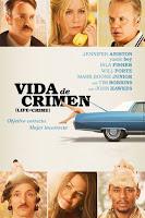 Vida de Crimen / Vidas Criminales