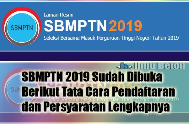 SBMPTN Sudah Dibuka, Berikut Tata Cara Pendaftaran dan Persyaratan Lengkapnya