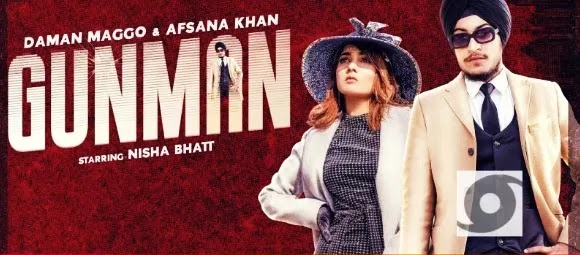 Gunman Lyrics | Daman Maggo | Afsana Khan
