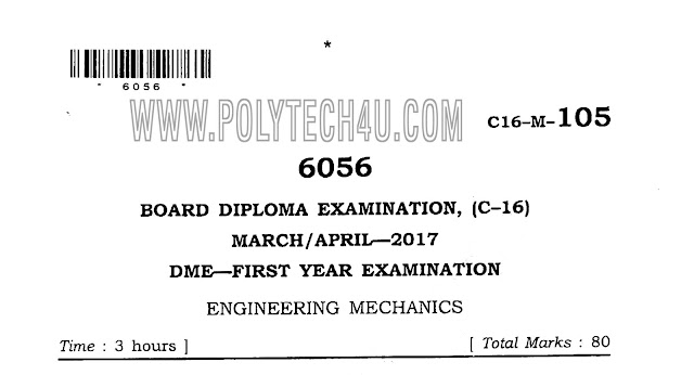 C-16 ENGINEERING MECHANICS PREVIOUS QUESTION PAPER MARCH/APRIL-2017