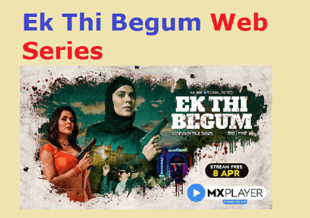 Ek Thi Begum Web Series