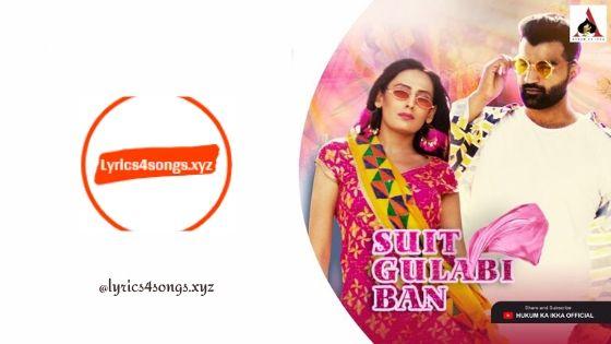 SUIT GULABI BAN LYRICS - Amit Dhull | Haryanvi Song | Lyrics4songs.xyz