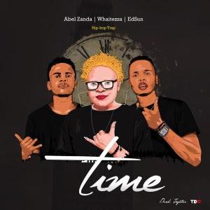 BAIXAR MP3 | Abel-Zanda -Time (feat. Whaitezza & Edsun) | 2019