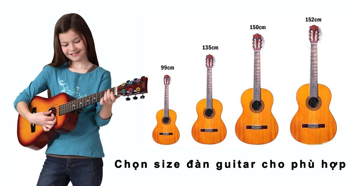 Khi chọn kích thước đàn guitar cho trẻ phải chọn size tỉ lệ thuận với chiều cao và độ tuổi của trẻ.