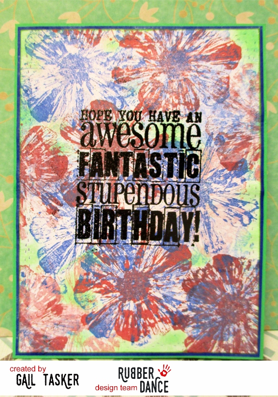 Rubber Dance Blog *: Bold and Beautiful Card by Gail