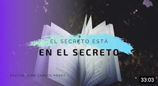 secreto está en el secreto, juan carlos parra, intimidad, oración,