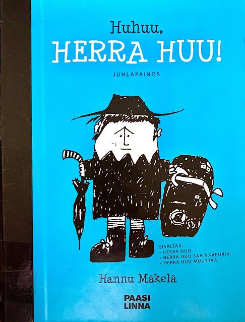 Hannu Mäkelä - Huhuu, herra Huu -kirjan kansi