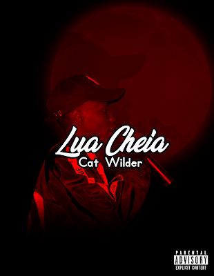 Cat Wilder - Lua Cheia (2019)   Download Mp3