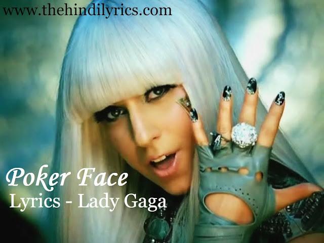 Poker Face Lyrics - Lady Gaga