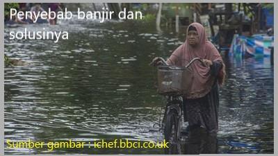 apa penyebab banjir dan solusinya